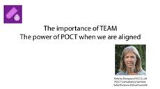 The importance of TEAM: The power of POCT when we are aligned